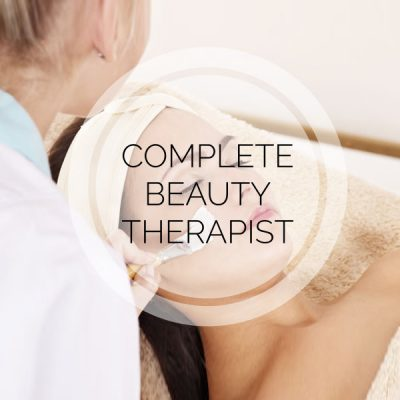 complete beauty therapist Course